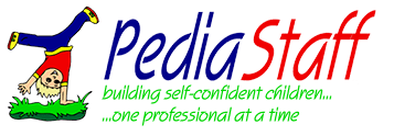 PediaStaff - Building self-confident children... one professional at a time